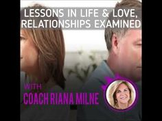 Relationships Re-Examined Audiogram introduction w/Coach Riana Milne Toxic Relationships, Healthy Relationships, Love Test, Relationship Coach, Subconscious Mind, Trauma, Life Lessons, Coaching, Childhood