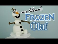 Moldear a Olaf de Frozen : Cake Fondant