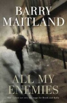 Buy All My Enemies by Barry Maitland and Read this Book on Kobo's Free Apps. Discover Kobo's Vast Collection of Ebooks and Audiobooks Today - Over 4 Million Titles! Boomerang Books, Books Australia, Crime Fiction, Fiction Books, Get Reading, World Of Books, New Job, The Book, Thriller