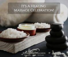 Massage - Heal - Restore - Celebrate! RenewingWellness.Net
