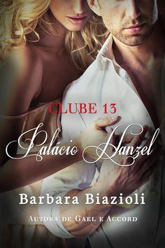 Série Clube 13 - Palácio Hanzel Livro 3