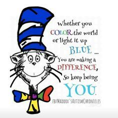 Autism Inspirational Quotes for Kids & Teens - Educational Activities Quotes For Kids, Great Quotes, Quotes To Live By, Me Quotes, Motivational Quotes, Inspirational Quotes, Cartoon Quotes, The Words, Dr Suess Quotes