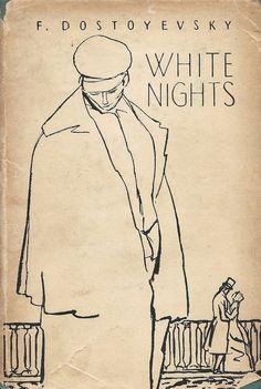 White Nights -  F. Dostoyevsky