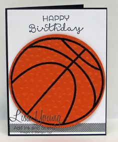 Basketball happy birthday handmade greeting card with orange basketball birthday card cottage greetings stamp set handmade card by lisa young add bookmarktalkfo Image collections