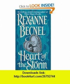 7 best ebook on line images on pinterest before i die behavior heart of the storm by rexanne becnel book cover description publication history fandeluxe Image collections