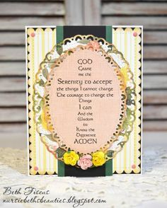 Beth's Beauties: Serenity Prayer Cross Card using a Victorine Originals stamp and DCWV Country Floral stack. Dies are from Gina Marie Designs Courage To Change, Serenity Prayer, Oval Table, I Found You, Prayer Cards, Happy Wednesday, My Stamp, Communion, Crochet Lace