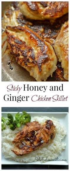 Simple chicken skillet with the sweetness of honey and ginger. Less than 30 minutes and dinner is done!