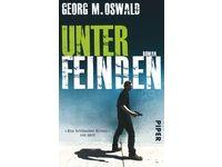 Unter Feinden - Roman / Georg M. Oswald #Ciao