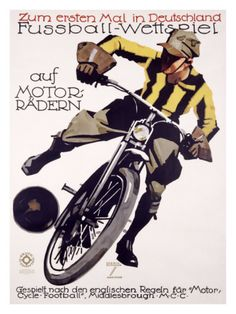 Motorcycles. Soccer. Germany. Dig it!