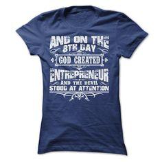 (Tshirt Discount) AND ON THE 8TH DAY GOD CREATED ENTREPRENEUR TEE SHIRTS [TShirt 2016] Hoodies, Funny Tee Shirts