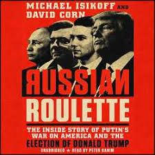 Russian Roulette: The Inside Story of Putin's War on America and the Election of Donald Trump #books #blogger #Donald Trump #American democracy