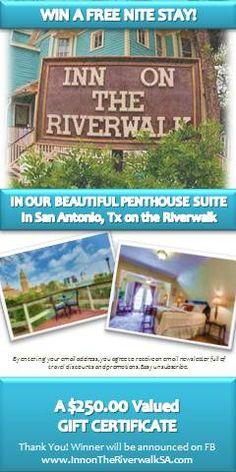 WIN A FREE NITE STAY - $250 gift certificate for The Inn on the Riverwalk in San Antonio, Texas -  https://www.facebook.com/SanAntonioRiverwalk/app_509292759121967 Thank you, thank you, thank you for sharing!