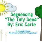 """Students sequence """"The Tiny Seed,"""" By: Eric Carle  Interactive PowerPoint included to help students sequence  Sequence Slider Activity Included  Fl..."""