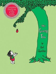 The Giving Tree with CD by Shel Silverstein, http://www.amazon.com/dp/0060586753/ref=cm_sw_r_pi_dp_FNBQrb0HGGW46