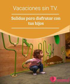 Vacaciones sin #TV. Salidas para #disfrutar con tus hijos   Llegaron las #vacaciones y, por diversos motivos, debes quedarte en casa con tus #hijos, mas ahora te desespera no saber qué hacer junto a ellos.