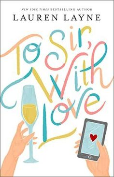 To Sir With Love is one of the best romance novels of 2021. Check out the entire list of best romance novels of 2021. New Romance Books, Best Romance Novels, Best Books To Read, New Books, Good Books, New York Times, Best Summer Reads, Contemporary Romance Books, Love Lauren