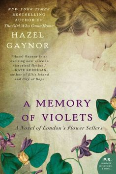A Memory of Violets - Hazel Gaynor - Paperback