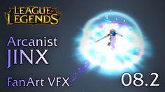 ARCANIST JINX (W + Ultimate) - FanArt VFX 08