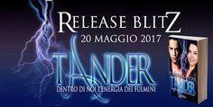 """La libreria di Luce: Release Blitz: """"Tander: Dentro di noi l' energia d..."""