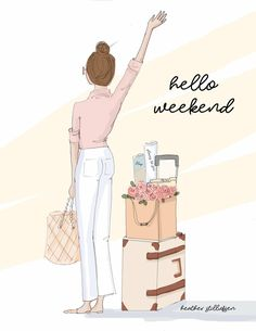 Hello weekend No 189 Hello weekend No 189 Hello Weekend, Bon Weekend, Happy Weekend, Happy Saturday, Megan Hess, Fashion Art, Fashion Quotes, Buch Design, Girly Quotes