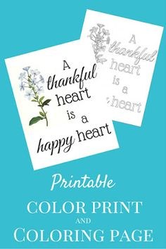 A thankful heart is a happy heart. Get both a printable and a coloring page right here.