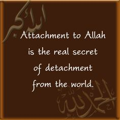 Attachment to Allah.... ~Amatullah♥