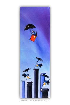Colorful Illustrative Art, by Cindy Thornton by ThorntonArt Painting Art, Paintings, Arte Pop, Mary Poppins, Tempera, Whimsical Art, Tag Art, Art Techniques, Art Lessons