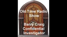 Barrie Craig Confidential Investigator Radio Show Ghost Of A Chance Old-...