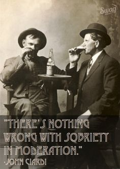 """""""There's nothing wrong with sobriety in moderation.""""  -John Ciardi       #BeerWisdom"""