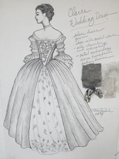 Sketch for Claire's wedding gown, from the series Outlander, based on the Diana Gabaldon books.