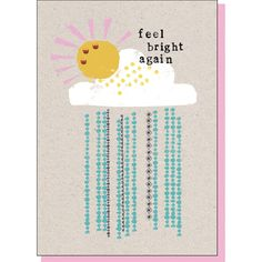 The 215 best greeting cards images on pinterest in 2018 card sizes feel bright again get well cheer up greeting card rainy m4hsunfo