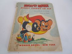 Remember Mighty Mouse? Dinky Learns to Fly 1953 Wonder $12.00