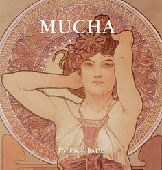 Mucha: Amazon.de: Alfons Mucha, Patrick Bade: Bücher