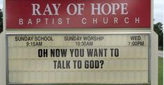 12 Funny Church Signs From This Week It's Over Now, Carrie White, The Adventure Zone, It's Always Sunny, Southern Gothic, Thing 1, Devil May Cry, At Least, Angeles