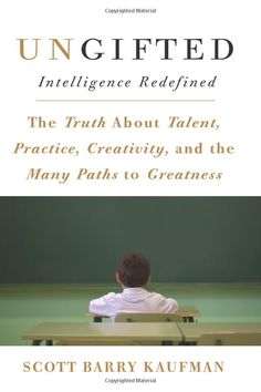 Ungifted: Intelligence Redefined by Scott Barry Kaufman (who was relegated to special education as a child) maintains that the way we interpret traditional metrics of intelligence is misguided and challenges the conventional wisdom about the childhood predictors of adult success and argues for a more holistic approach to achievement that takes into account each child's personal goals, individual psychology, and developmental trajectory. #Education