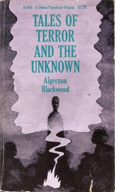 36 Books Ideas Books Horror Books Algernon Blackwood