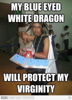 "Is it sad that I still remember ""blue eyed white dragon""?"
