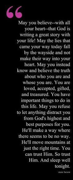 Trust in Him!  Don't be ignorant of Satan's devices.