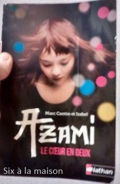 Azami, le cœur en deux est un roman écrit par Marc Cantin & Isabel et édité chez Nathan, roman adolescent