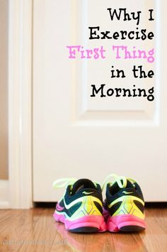 Why I Exercise First Thing in the Morning