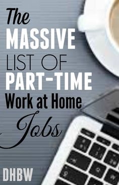 Are you looking for a part-time work at home job? Here's a massive list of 99 companies that offer part-time jobs for those seeking work from home. make money from home, make extra money #makemoney
