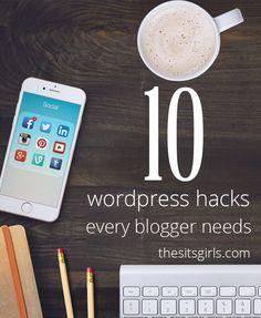 WordPress Blog | 10 WordPress Hacks For Bloggers  http://www.thesitsgirls.com/blogging/wordpress-blog/