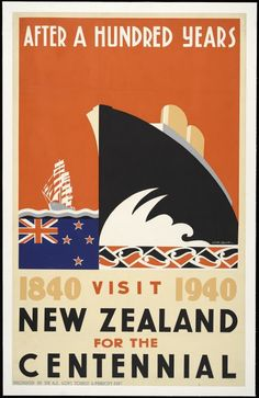 Bridgman, George Frederick Thomas, 1897?-1966 :After a hundred years, 1840 [-] 1940. Visit New Zealand for the Centennial. Produced by the N.Z. Govt Tourist & Publicity Dept., [1939-1940].