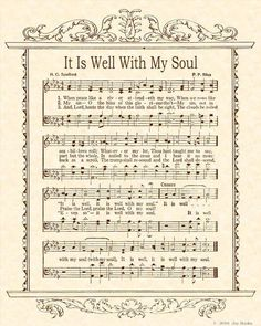 When peace like a river attendeth my way; when sorrows like sea billows roll . My favorite hymn in the song book Praise Songs, Worship Songs, Praise And Worship, Church Songs, Church Music, Sheet Music Crafts, Pot Pourri, Spiritual Songs, Christian Songs