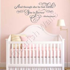 Baby Girl Nursery Decal And Though She Be But by FleurishWalls