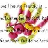 weil heute Freitag is...  Versandkostenfrei & 10% Rabatt!!!  mein Ostern für euch!!!  ...ich freue mich auf deine Bestellung!