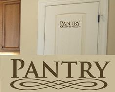 "Pantry Door Kitchen Culinary Vinyl Sticker Wall Decal Art 3.5""h X 12""w"