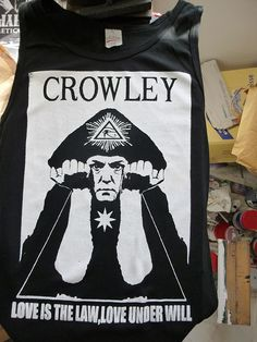"Let's forget this is a t shirt. Simply take in that it's one of the classic photographic  representations of who Crowley really was, symbols and all, look a little closer and find so much more than that. ""Do what thou wilt shall be the whole of the Law. Love is the law, love under will."""