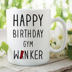 birthday husband Funny Novelty Mugs Happy Birthday Gym W*nker Coffee Mugs Rude Text Mug Adult Mugs Offensive Mug Mature Boyfriend Husband Happy Birthday Best Friend, Happy Birthday Gifts, Happy Birthday Funny, Happy Birthday Quotes, Happy Birthday Images, Husband Birthday, Boyfriend Birthday, Birthday Wishes, Rude Mugs
