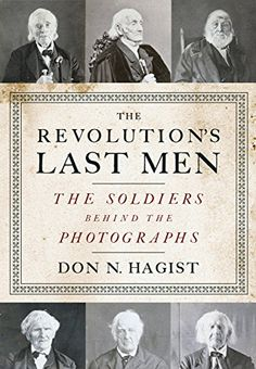 The Revolution's Last Men: The Soldiers Behind the Photographs by Don N. Hagist http://www.amazon.com/dp/1594162220/ref=cm_sw_r_pi_dp_46Wnvb1159CJ4